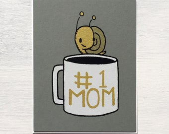 1 mom card, mother's day card, snails mother's day card, snail card, screen printed card