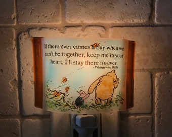 """Winnie the Pooh night light - """"if there ever comes a day when we can't be together....."""""""