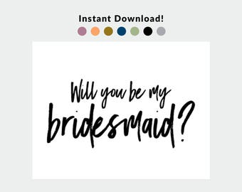 Will you be my Bridesmaid Card - Printable