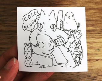 Cold Blooded Sticker