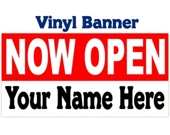 NOW OPEN Vinyl Banner ~ New Store, Just add your Business Name,  2 Banner Sizes Available