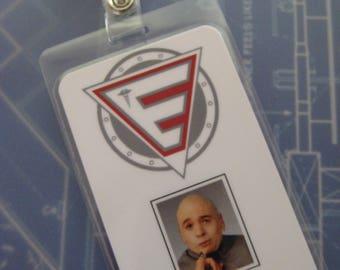 Austin Powers ( Dr. Evil ) Prop I.D. Badge