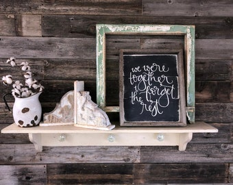 Together // Reclaimed Wood // Wooden Sign // Wooden Signs // Farmhouse Syle // Modern Farm House // Cottage // Farmhouse decor // Rustic