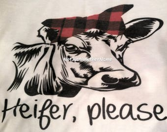 Heifer Please Tee, Heifer Please Shirt, Heifer Please, Heifer Shirt, Heifer TShirt, Cow Shirt