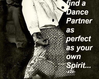 PERFECT DANCE PARTNER.....Vintage photo...no zen to zany mark on prints or cards