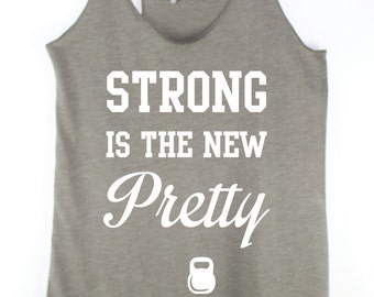 Strong is the new pretty Gym Clothes Workout Clothes eco Fitness Motivation