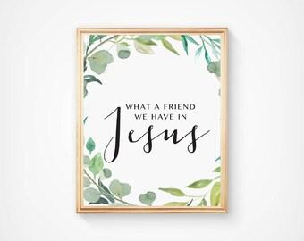 What a friend we have in Jesus Printable, Hymn printable, Hymn art, Christian art print, Christian hymn printable