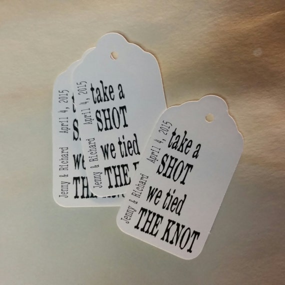 "Take a Shot we Tied the Knot Choose your quantity SMALL 2"" Favor Tag"