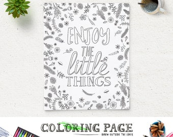 Coloring Page Enjoy the little things Printable Quote Instant Download Art Print Zen Printable Adult Coloring Pages Anti Stress Art Therapy