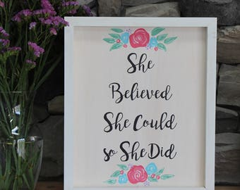 She Believed She Could So She Did | Custom Inspirational Wood Sign | Mantle Decor | Wood Sign | Home Decor | Wooden Sign | Calligraphy Sign