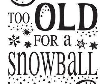 """Christmas/Winter STENCIL**You're never too old for a snowball fight** 12""""x24"""" for Painting Signs Canvas Fabric Airbrush Crafts, Wall Art"""