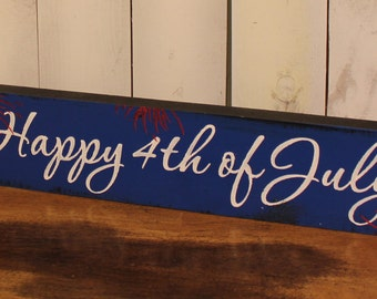 Happy 4th of July//Mantel Sign/Shelf Sitter/Red/White/Blue/Fireworks/Holiday Decor/Americana/Wood Sign