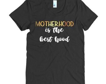 Motherhood is the best hood Tee