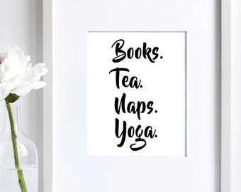 Typography Print - Modern Art - Black White Print - Downloadable Print - Printable Word Art - Housewarming Gift - Yoga Lover - Tea Lover