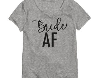 Bride AF Shirt - Bride Shirt - Bride Shirts - Bridal Party Shirts - Bridal Shirts - Bachelorette Shirts - Couple Shirts - Honeymoon Shirt