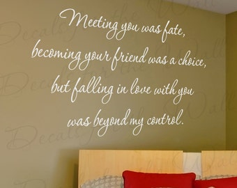 Meeting You Was Fate Loving Beyond My Control Love Bedroom Family Quote Sticker Decoration Art Decor Vinyl Saying Wall Lettering Decal L64