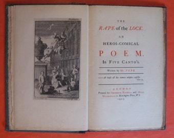 The Rape of the Lock:  An Heroi-Comical Poem in Five Cantos by Alexander Pope