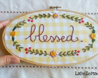 oval embroidery hoop, blessed, handmade, wall decor hoop, fall home decor, inspirational gift