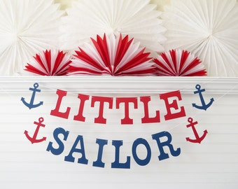 Little Sailor Nautical Banner - 5 inch Letters - Nautical Birthday Party Nautical Baby Shower Decor Anchor Banner Baby Sailor First Birthday