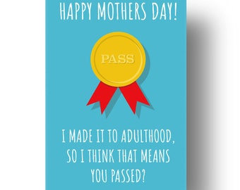 I Made It To Adulthood Funny Confusing Awkward Rude Mothers Day Card