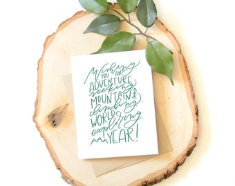 Adventure birthday card . Hand lettered card . modern calligraphy . explore . mountain climbing . outdoors . another year . wishing you