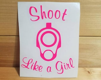 Shoot like a girl decal