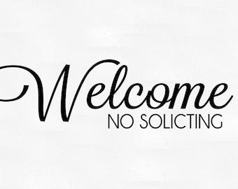 Welcome No soliciting front door vinyl decal