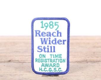 Vintage Girl Scout Patch / 1985 Reach Wider Still HCGSC Scout Patch / Girl Scouts Patch / Scout Badge / Boy Scout Patch / Grunge Patch
