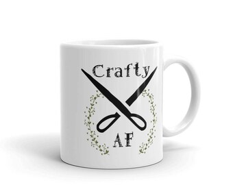 Bff Gifts For Women - Crafty - Funny Mug For My Sister - AF Mugs - Crafters Gift Idea - The Person who can make anything - Gift for Her