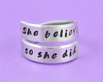 She believed she could, so she did - Hand Stamped Spiral Twrist Ring, Adjustable Wrap Ring, Inspirational Quote Ring