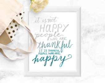 Give Thanks and Be Thankful Print, Happy Quote Wall art