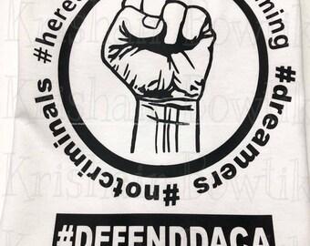 DACA SHIRTS, dreamers