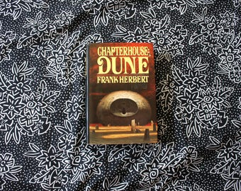 First Edition Chapterhouse: Dune by Frank Herbert. 1985 Rare Hardcover. Dune Trilogy Book. Classic Sci Fi