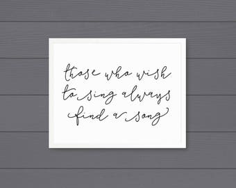 Those Who Wish to Sing Art Print (Horizontal) • Printable • Digital Download
