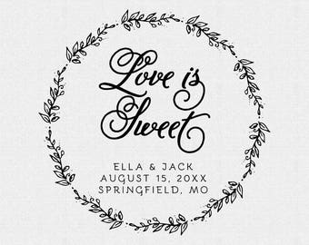 Love is Sweet Stamp, Wedding Favor, Thank You Stamp, Self Inking Stamp, Wood Handle, Circle Stamp, Personalized, Floral, Wreath (T166)