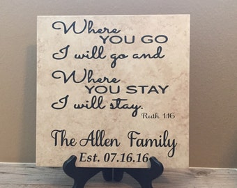 Personalized Tiles, Where you go I will go, Where you go I will go sign, Religious, Couples Gift, Anniversary Gift, Home Decor, Ruth 1 16