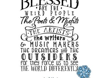 SVG & DXF design - Blessed are the weird, poets, misfits, artists, writers, music makers, dreamers... cut files (Cricut\Silhouette)
