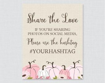 Pink Pumpkin Bridal Shower Hashtag Sign Printable - Bridal Shower Social Media Hashtag Sign - Share the Love Sign Fall Autumn 0019-P