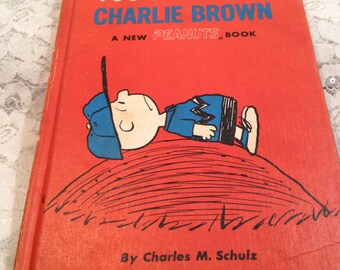 You've Had It, Charlie Brown, A New Peanuts Book, 1969, First Edition, by Charles M. Schulz, Charlie Brown Cartoons From 1968-1969.