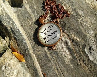 "Vintage Glass Pendant ""Not All Who Wander Are Lost"""