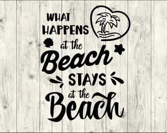 What happens at the Beach SVG Bundle, Beach cut file, Beach clipart, Beach svg files for silhouette, files for cricut, svg, dxf, eps, png
