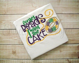 Forget Beads I Want the Cake Embroidered Mardi Gras Ruffle T-shirt for Girls