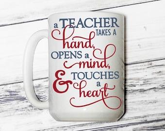 Teacher Appreciation - Teacher Gift - Teacher Mug - Teaching Mug - Teaching Gift - Gift for a Teacher - Teacher Appreciation