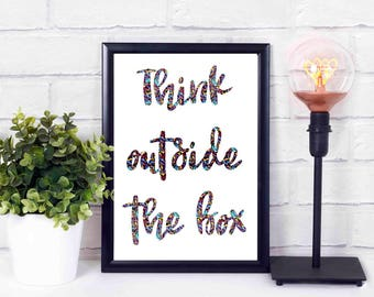 Think outside the box,printables,at home,decor,wall,instant download,print,quote 16x20 8x10