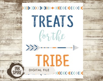 Treats for the Tribe Sign, Wild One Birthday, Tribal Birthday, Tribal Party Sign, Tribal Decor, Treats for the Tribe Print, DIGITAL FILE