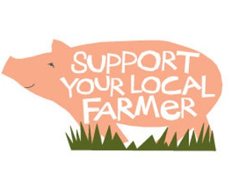 Support your local farmer bumper sticker pink pig die cut decal