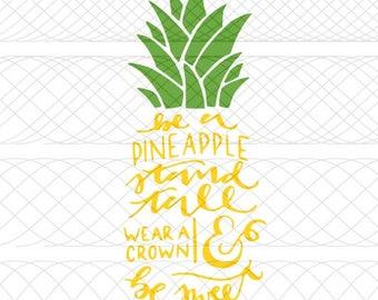 Be A Pineapple SVG|PNG|STUDIO3 Cut Files for Silhouette Cameo/Portrait & Cricut Explore/Maker DIY Craft Cutters