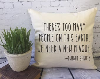 the Office quote funny decorative throw pillow cover, Dwight Shrute quote pillow, office gag gift