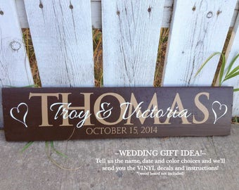 WEDDING VINYL / wedding date sign / custom name sign / vinyl name sign / vinyl name decal / wedding name sign