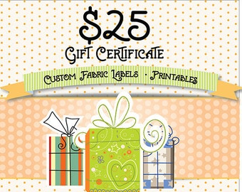 Gift Certificate for Printables or Custom Fabric Labels